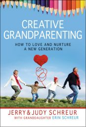 Creative Grandparenting ISBN 978-1-57293-488-7