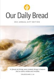 2021 Our Daily Bread Annual Gift Edition