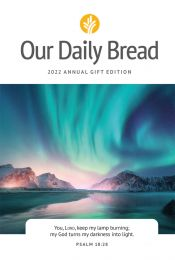2022 Our Daily Bread Annual Gift Edition