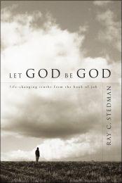 Let God Be God ISBN 978-1-57293-180-0